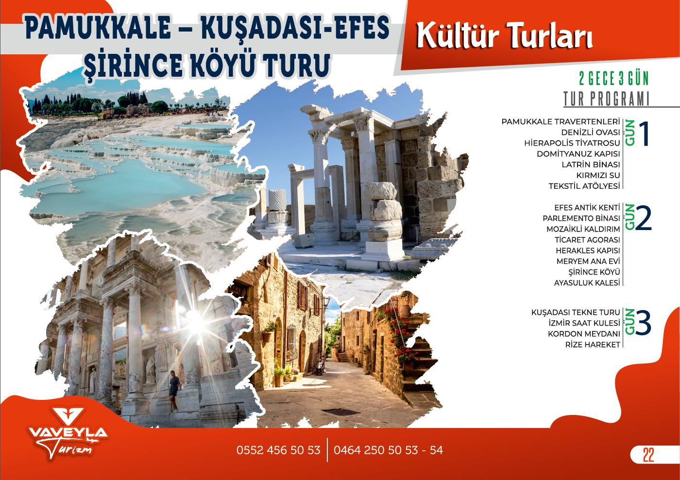 Pamukkale - Kuşadası - Efes - Şirince Köyü Turu